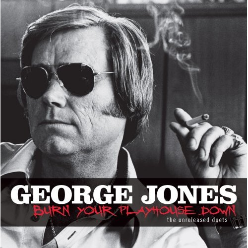 BURN YOUR PLAYHOUSE DOWN BY JONES,GEORGE (CD)