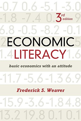 Economic Literacy By Weaver, Frederick S.